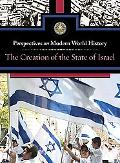 The Creation of the State of Israel (Perspectives on Modern World History)