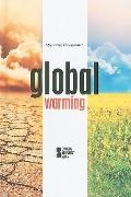Global Warming (Opposing Viewpoints)