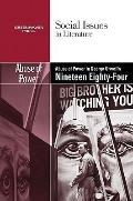 Abuse of Power in George Orwell's Nineteen Eighty-Four (Social Issues in Literature)