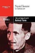 Politics in George Orwell's Animal Farm