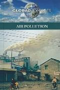 Air Pollution (Global Viewpoints) (English and English Edition)
