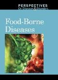 Food-Borne Diseases (Perspectives on Diseases and Disorders)
