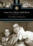 McCarthy Era, The (Perspectives on Modern World History) (English and English Edition)