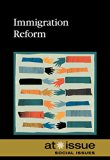Immigration Reform (At Issue)