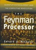Feynman Processor