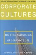 Corporate Cultures The Rites and Rituals of Corporate Life