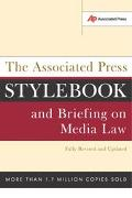 Associated Press Stylebook and Briefing on Media Law: Fully Revised and Updated