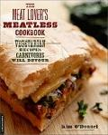 Meat Lover's Meatless Cookbook : Vegetarian Recipes Carnivores Will Devour