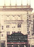 Italian-American Immigrant Theatre of New York City
