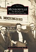 Monroeville The Search for Harper Lee's Maycomb