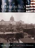 Harrisburg: The Old Eighth Ward, Pennsylvania