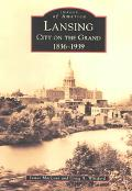 Lansing City on The Grand 1836-1939