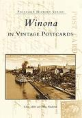 Winona In Vintage Postcards