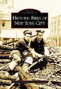 Historic Fires of New York City, (NY)