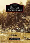 Signal Mountain, Tennessee (Images of America Series)