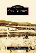 Sea Bright, New Jersey (Images of America Series)