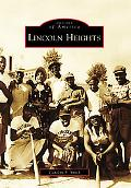 Lincoln Heights, Ohio (Images of America Series)