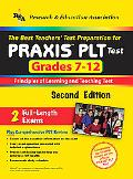 Best Teachers' Test Preparation for Praxis PLT Test Grades 7-12 Principles of Learning and T...