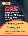 Gre Biochemistry, Cell And Molecular Biology- the Very Best Test Prep