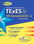 Texes 101 Generalist EC-4 The Best Teachers' Test Preparation for the Texas Examinations of ...
