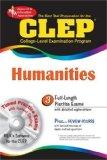 CLEP Humanities w/CD-ROM (REA) The Best Test Prep for the CLEP (Test Preps)