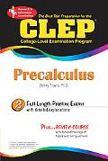 Best Test Prep CLEP Precalculus (REA) The Best Test Prep for