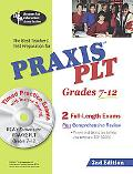 Praxis II Plt Grades 7-12 (Rea) - the Best Test Prep for the Plt Exam