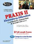 Praxis II: Elementary Ed. Curriculum Instruction & Assessment: The Best Teacher's Test Prep ...