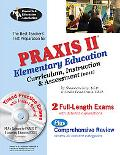 PRAXIS II 0011 Elementary Education: Curriculum Instruction and Assessment