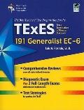 Tx Texes Generalist Ec-6 (191): The Best Teachers' Test Prep for the Texes Generalist (REA T...