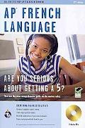 AP French Language Exam with Audio CD (REA): 2nd Edition (Test Preps)