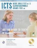 The Best Teachers' Test Preparation for the ICTS, Illinois Cerfification Testing System