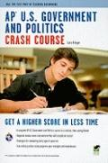 AP U.S. Government and Politics Crash Course (REA) (Test Preps)