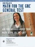 Bob Miller's Math for the GRE General Test: Second edition