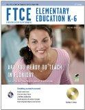 FTCE - Florida Teacher Certification Examinations : Elementary Education K-6, 2nd Edition pl...