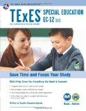 Texas TExES Special Education EC-12 (161) w/Online Practice (TExES Teacher Certification Tes...
