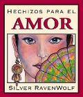 Hechizos Para El Amor / Silver's Spells for Love