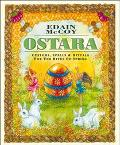 Ostara Customs, Spells & Rituals for the Rites of Spring