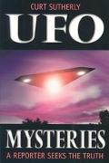 Ufo Mysteries A Reporter Seeks the Truth