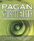 Pagan Spirituality A Guide To Personal
