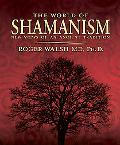 World of Shamanism New Views of an Ancient Tradition