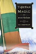 Tibetan Magick And Mysticism