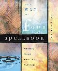 Way of Four Spellbook Working Magick With the Elements