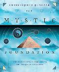 Mystic Foundation Understanding And Exploring the Magical Universe