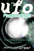 The UFO Phenomenon: Fact, Fantasy and Disinformation