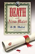 Death at the Alma Mater: A St. Just Mystery