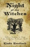 Night of the Witches : Folklore, Traditions and Recipes for Celebrating Walpurgis Night