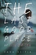 Last Good Place of Lily Odilon