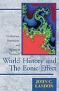 World History and the Eonic Effect Civilization, Darwinism, and Theories of Evolution