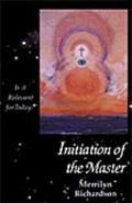 Initiation of the Master Is It Relevant for Today
